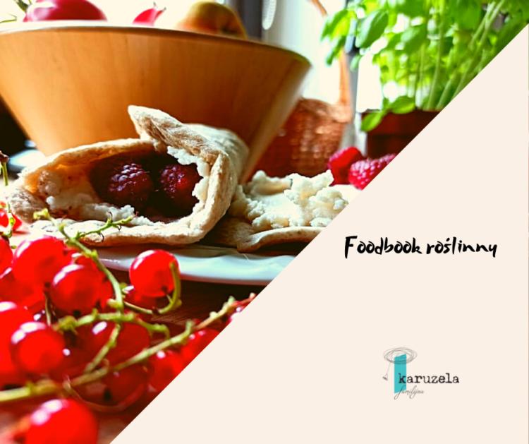 Foodbook roślinny - tanie przepisy na pyszne dania dla każdej mamy