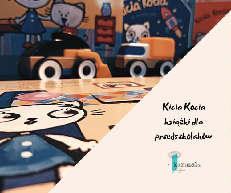recenzja książek dla dzieci o przygodach Kici Koci