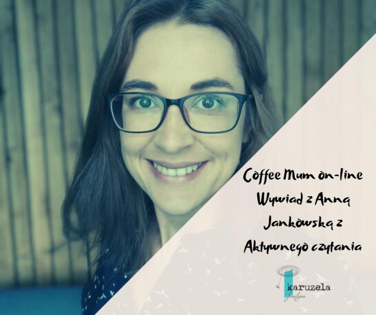 Wywiad z Anną Jankowską